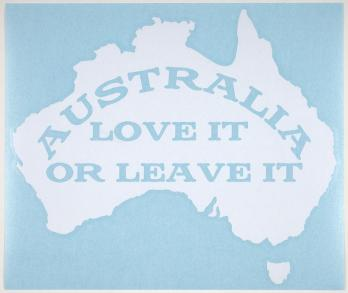 http://museumvictoria.com.au/collections/items/1557327/sticker-australia-love-it-or-leave-it-australia-2009